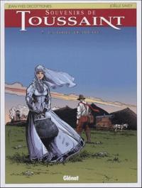 Joëlle Savey et Jean-Yves Decottignies - Souvenirs de Toussaint Tome 7 : La toile écarlate.