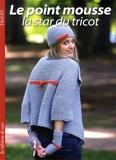 Joëlle Simon - Le point mousse - La star du tricot.