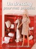 Joëlle Simon et Céline Cantat - Un dressing pour mes poupées - 45 tenues indispensables !.