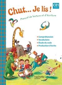 Joëlle Thébault et Annick Vinot - Chut... Je lis ! CE1 Cycle 2 - Guide pédagogique.