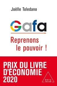 Joëlle Toledano - GAFA - Reprenons le pouvoir !.