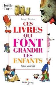 Joëlle Turin - Ces livres qui font grandir les enfants.