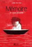 Joëlle Van Hee - Mémoire en eaux troubles.