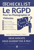 Joëlle Verbrugge et Martin Lacour - Le RGPD pour les photographes et vidéastes.