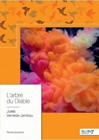 Joëlle Vernède-Jambou - L'arbre du diable.