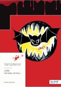 Joëlle Vernède-Jambou - Vampiténor.