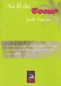 Joëlle Vincent - Au fil du coeur.