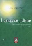 Joëlle Vincent - La mort de Juliette - Quand la météo ment et la mort fait semblant, c'est la folie qui gagne.