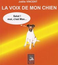 Joëlle Vincent - La voix de mon chien.