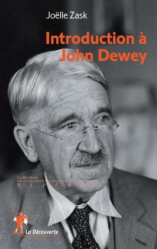 Joëlle Zask - Introduction à John Dewey.
