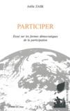 Joëlle Zask - Participer - Essai sur les formes démocratiques de la participation.