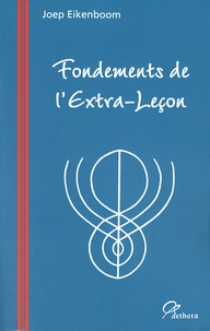 Joep Eikenboom - Fondements de l'Extra-Leçon.