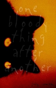 Joey Comeau et Sam Cutler - One Bloody Thing After Another.