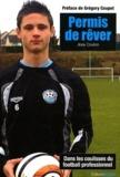 Joey Coulon - Permis de rêver - La face cachée du football professionnel.