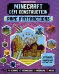 Joey Davey et Jonathan Green - Minecraft défi construction : Parc d'attractions - Un guide non-officiel.