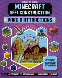 Checkpointfrance.fr Minecraft défi construction : Parc d'attractions - Un guide non-officiel Image