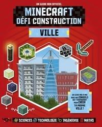 Minecraft, défi construction : ville - Un guide non-officiel.pdf