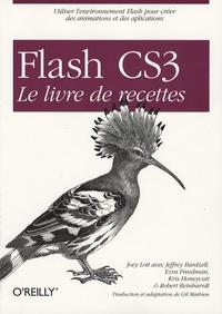 Joey Lott - Flash CS3 - Le livre des recettes.