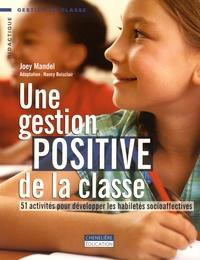 Une gestion positive de la classe- 51 activités pour développer les habiletés socioaffectives - Joey Mandel | Showmesound.org