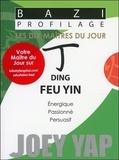 Joey Yap - Ding - Feu Yin.