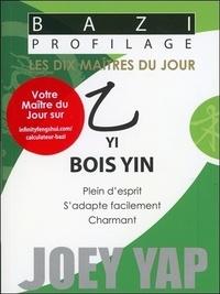 Joey Yap - Yi - Bois Yin.
