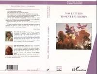 Joffre Dumazedier et Marie-Odile de Gisors - Nos lettres tissent un chemin.