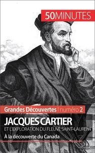 Joffrey Liénart et  50 minutes - Jacques Cartier et l'exploration du fleuve Saint-Laurent - À la découverte du Canada.