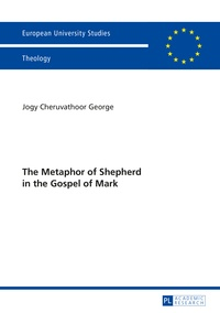 Jogy cheruvathoor George - The Metaphor of Shepherd in the Gospel of Mark.