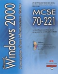 Joh, Alumbaugh et Glen Bergen - Conception d'une infrastructure réseau Windows 2000 - Guide de formation MCSE, Examen 70-221. 1 Cédérom
