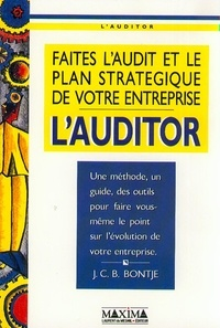 L'AUDITOR. Faites l'audit et le plan stratégique de votre entreprise - Johan Bontje |