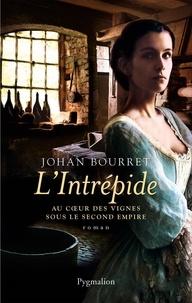 Johan Bourret - L'intrépide.