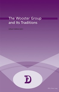 Johan Callens - The Wooster Group and Its Traditions.