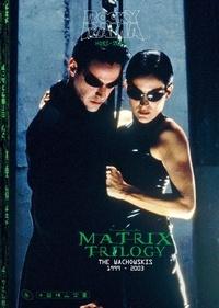 Johan Chiaramonte - Rockyrama Hors-série N° 5, 1er : The Matrix trilogy.