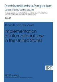 Johan d. Van der vyver - Implementation of International Law in the United States.