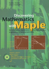 Discovering Mathematics with Maple. An Interactive Exploratiom for Mathematicians, Engineers and Econometricians, with CD-ROM - Johan-F Kaashoek |