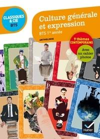 Johan Faerber - Culture générale et expression BTS 1re année - Anthologie.