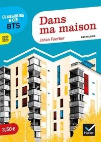Johan Faerber - Dans ma maison - Anthologie.
