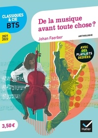 Johan Faerber - De la musique avant toute chose ? - Anthologie.