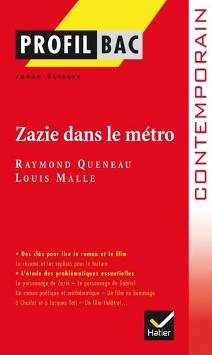 Profil - Queneau  : Zazie dans le métro. Analyse littéraire de l'oeuvre