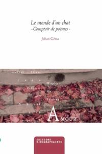 Johan Géma - Le monde d'un chat - Comptoir de poèmes.