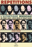 Johan Girard - Répétitions - L'esthétique musicale de Terry Riley, Steve Reich et Philip Glass.