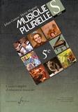 Johan Guiton et Hervé Magnan - Musiques plurielles - Cours complet d'éducation musicale élève.