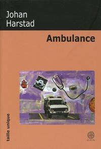 Johan Harstad - Ambulance.