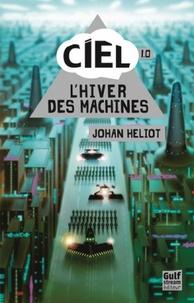 Ebooks à télécharger gratuitement epub Ciel 1.0  in French par Johan Heliot 9782354882389