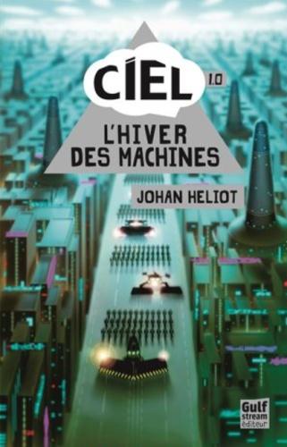 Ciel 1.0 L'hiver des machines