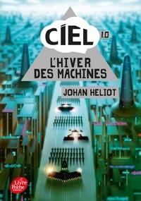 Johan Heliot - Ciel Tome 1 : L'hiver des machines.