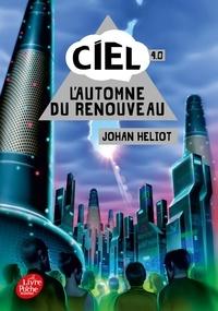 Johan Heliot - Ciel Tome 4 : L'automne du renouveau.