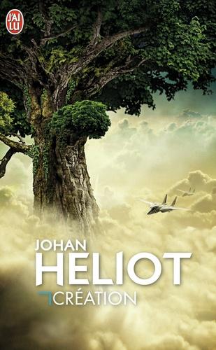 Johan Heliot - Création.
