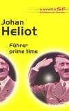 Johan Heliot - Führer prime time.