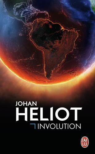 Johan Heliot - Involution.